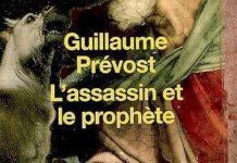 Guillaume PREVOST - assassin et le prophete