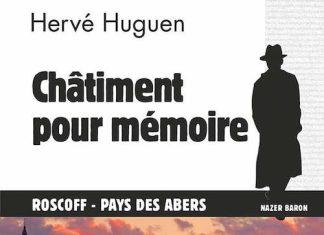 Herve HUGUEN - Chatiment pour memoire