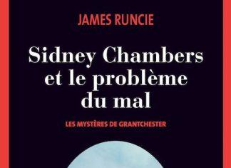 James RUNCIE - Sidney Chambers et le probleme du mal
