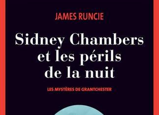 James RUNCIE - Sidney Chambers et les perils de la nuit
