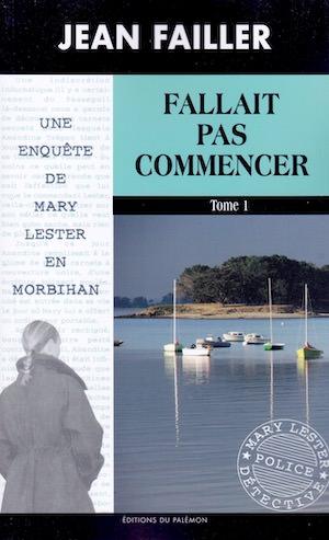 Jean FAILLER - Mary LESTER - 51 - Fallait Pas Commencer