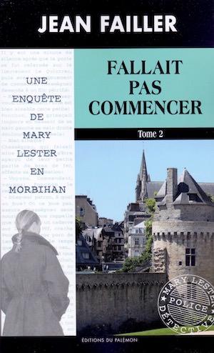 Jean FAILLER - Mary LESTER - 52 - Fallait Pas Commencer