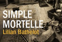 Lilian BATHELOT - Simple mortelle