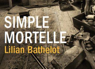 Lilian BATHELOT - Simple mortelle