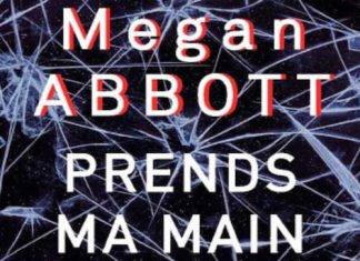 Megan ABBOTT - Prends ma main
