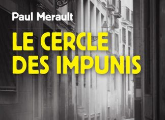 Paul MERAULT - Le cercle des impunis - Prix du Quai des Orfevres 2019