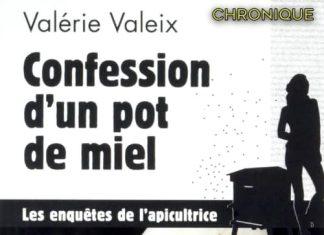 Valérie VALEIX : Crime et abeille – 03 - Confession d'un pot de miel