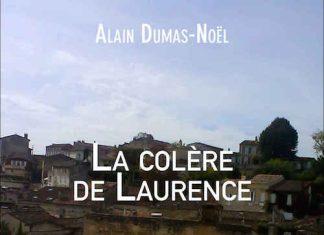 Alain DUMAS-NOEL - La colere de Laurence