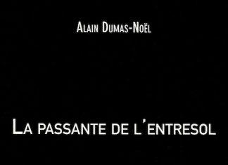Alain DUMAS-NOEL - La passante de entresol-