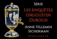 Anne VILLEMIN SICHERMAN - Les enquetes Augustin Duroch