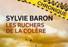 Sylvie BARON : Les ruchers de la colère