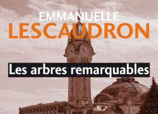 Emmanuelle LESCAUDRON - Les arbres remarquables