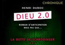 Henri DUBOC : Dieu 2.0 – Tome 3 - La boîte de Schröndinger