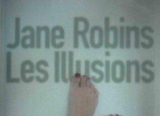 Jane ROBINS - Les illusions