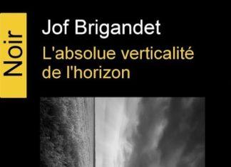 Jof BRIGANDET -absolue verticalité de horizon -