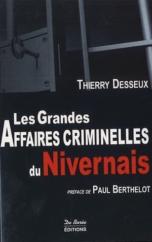 Les grandes affaires criminelles du Nivernais