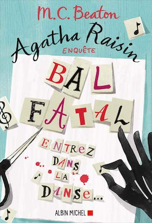 M.C. BEATON - Agatha Raisin enquete – Tome 15 - Bal fatal