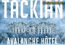 Niko TACKIAN - Avalanche hotel