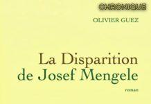 Olivier GUEZ : La disparition de Josef Mengele