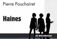Pierre POUCHAIRET - Les Trois Brestoises - 01 - Haine