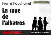 Pierre POUCHAIRET - Trois Brestoises - 02 - cage de albatros
