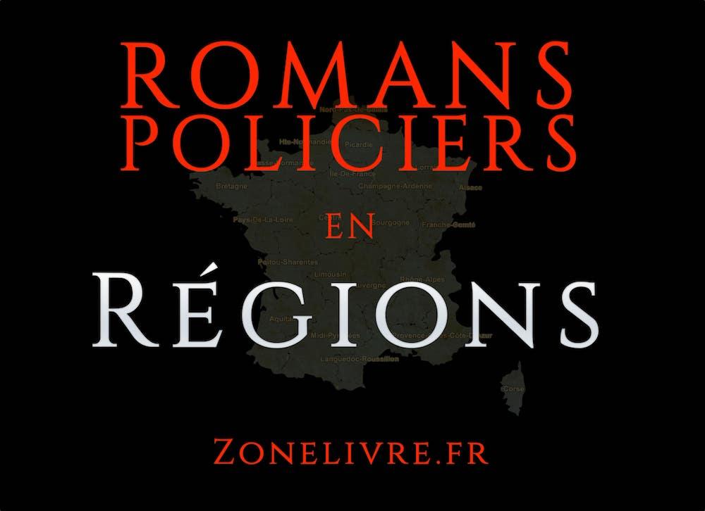 ROMANS Policiers en regions