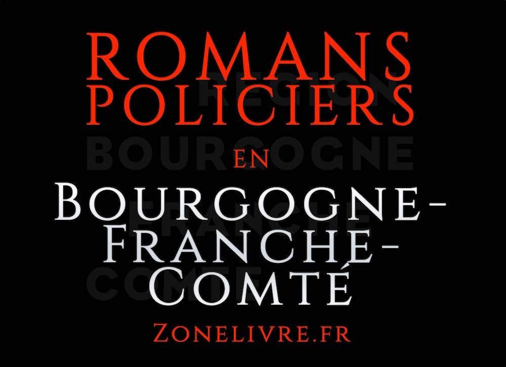 Romans Policiers Bourgogne-Franche-Comte