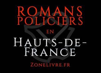 Romans Policiers Hauts-de-France