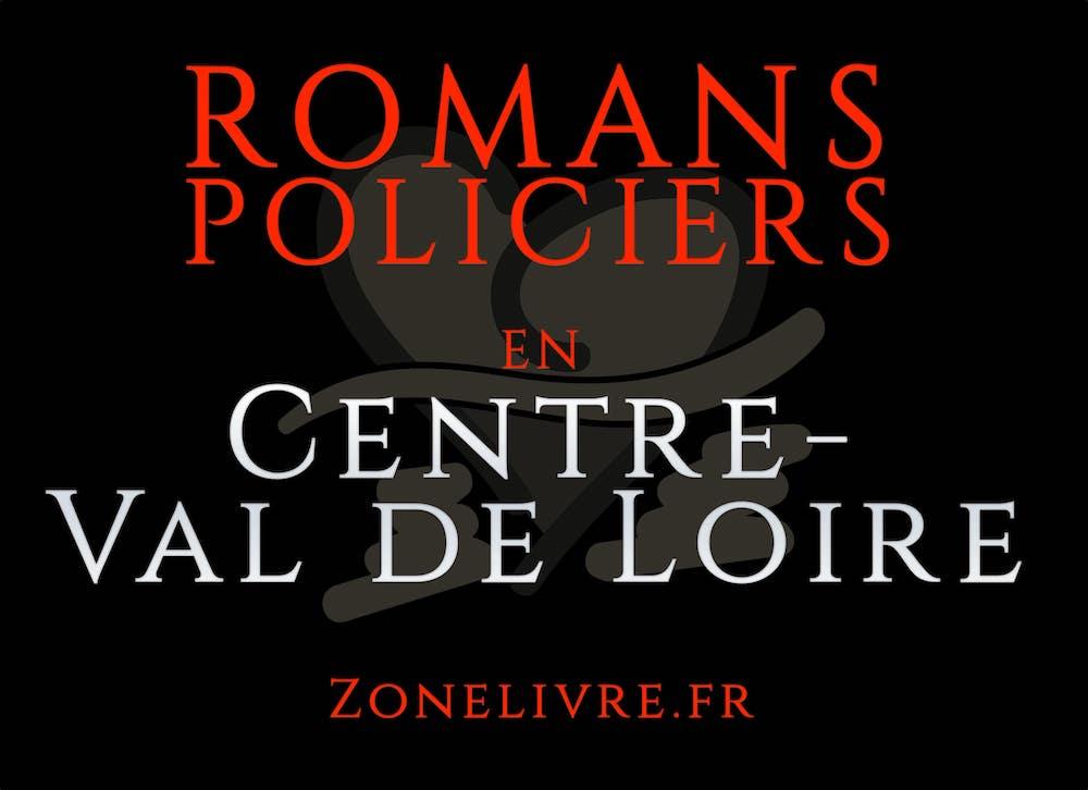 Romans Policiers centre-val de loire
