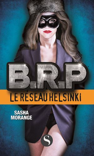 Sasha MORANGE - B. R. P. -Le Reseau Helsinki