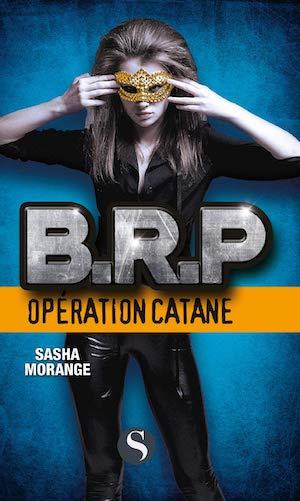 Sasha MORANGE - B. R. P. -Operation Catane