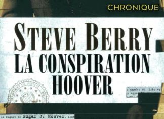 Steve BERRY : Série Cotton Malone – Tome 13 - La conspiration Hoover