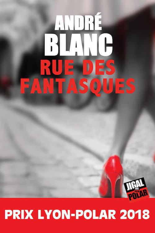 Andre BLANC - Rue des fantasques