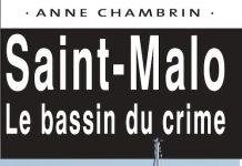 Anne CHAMBRIN - Saint-Malo - Le bassin du crime
