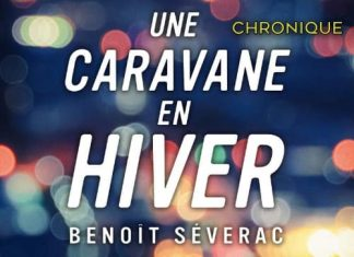 Benoit SEVERAC - Une caravane en hiver