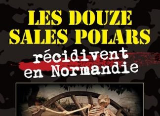 Collectif - Les douze sales polars recidivent en Normandie