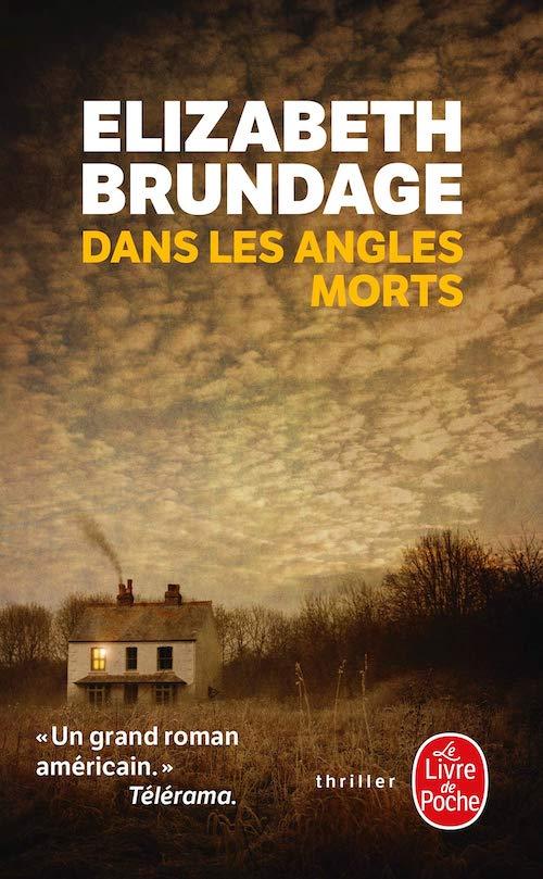 Elizabeth BRUNDAGE - Dans les angles morts