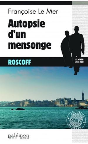 Francoise LE MER - Autopsie un mensonge