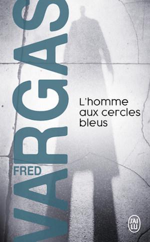 Fred VARGAS - homme aux cercle bleus