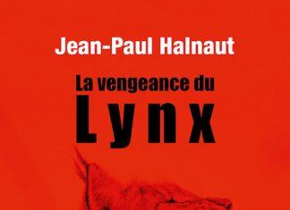 Jean-Paul HALNAUT - La vengeance du lynx