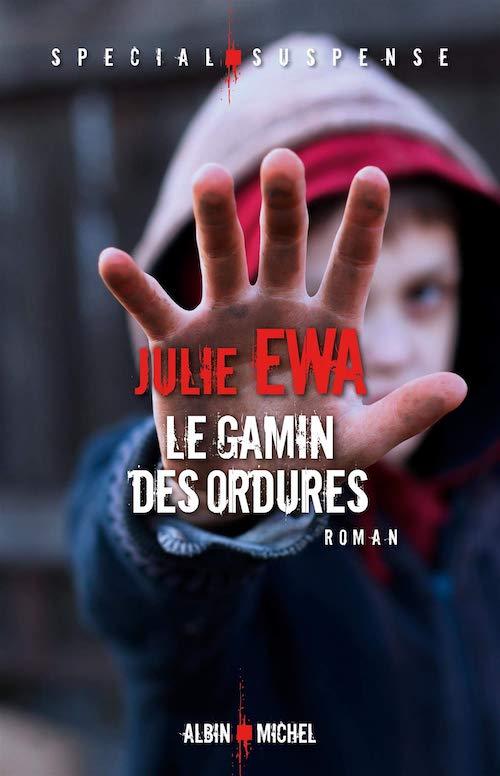 Julie EWA - Le gamin des ordures