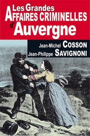 Les Grandes Affaires Criminelles Auvergne