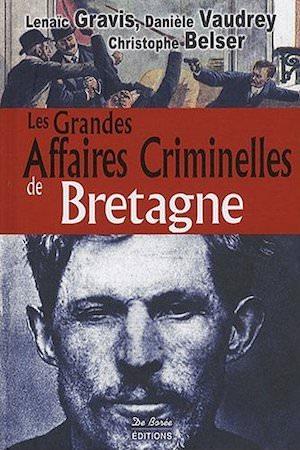 Les Grandes Affaires Criminelles Bretagne