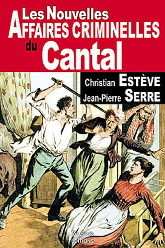 Les nouvelles Affaires Criminelles Cantal