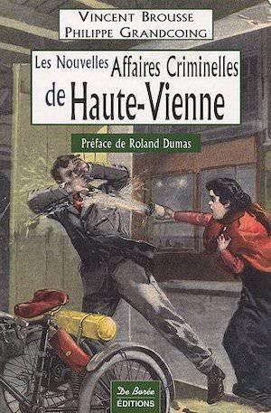 Les nouvelles Affaires Criminelles Haute Vienne
