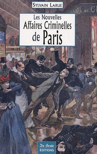 Les nouvelles Affaires Criminelles Paris