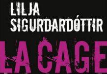 Lilja SIGURDARDOTTIR - La cage
