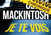 Clare MACKINTOSH : Je te vois