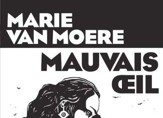 Marie VAN MOERE - Mauvais oeil -
