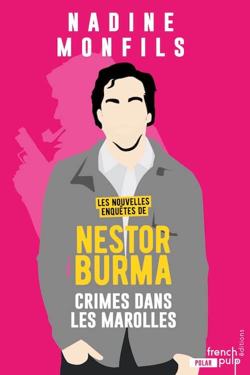 Nadine MONFILS - Les nouvelles enquetes de Nestor Burma - 04 - Crime dans les Marolles